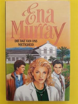 Die Dae Van Ons Nietigheid - Ena Murray.