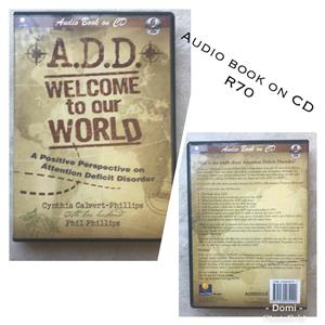A.D.D WELCOME to our WORLD audio book on cd