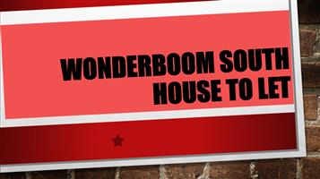 WONDERBOOM SOUTH HOUSE TO LET