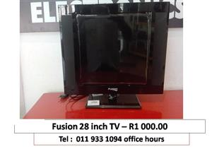 FUSION 28 INCH TV LOOKING FOR R1000