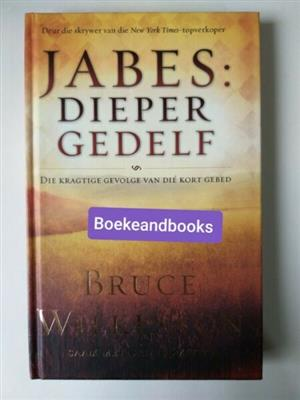 Jabes: Dieper Gedelf - Bruce Wilkinson.