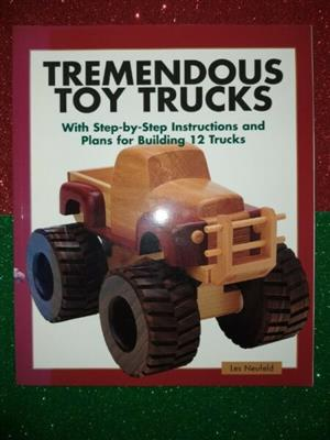 Tremendous Toy Trucks - Les Neufeld.