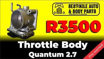 Quantum throttle body 2.7i preowned