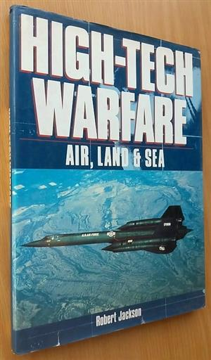 High-tech warfare. Air, land and sea.