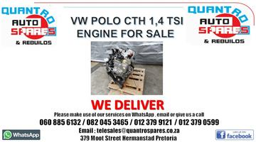 VW Polo cth 1.4 tsi Engine for sale 060 885 6132 Alwyn - 082 045 3465 Nick - 012 379 9121