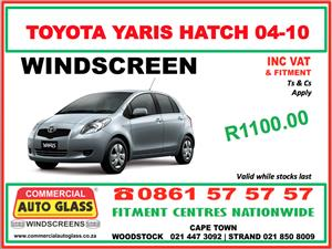 TOYOTA YARIS HATCH 04-10 COMMERCIAL AUTO GLASS WINDSCREEN SPECIAL