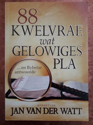88 Kwelvrae Wat Gelowiges Pla - Jan Van Der Watt.