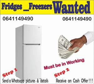 Wanted fridges and freezers