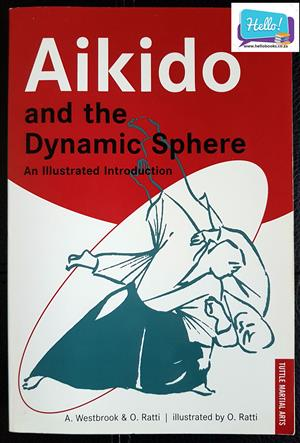 Adele Westbrook, Oscar Ratti Aikido and the Dynamic Sphere