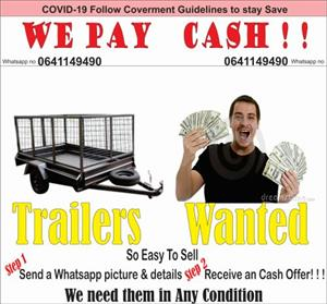 Trailers needed in any condition