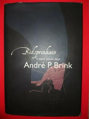 Bidsprinkaan - Andre Brink.