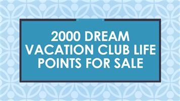 2000 Dream Vacation Club life points for sale