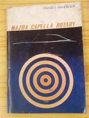 Mazda Capella Rotary - Owners Handbook - Original - Workshop Manual (Toyo Kogyo Co., Ltd.)
