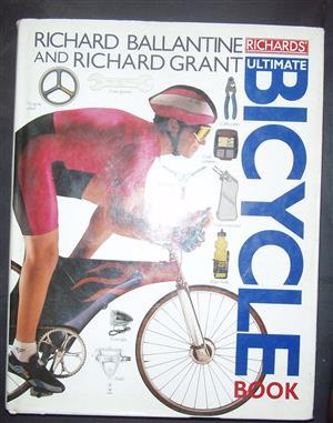 Ultimate Bicycle book by Richard Ballantine & Richard Grant