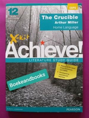 The Crucible - Arthur Miller - Grade 12 - X-Kit Achieve! - CAPS.