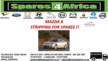 MAZDA 6 STRIPPING FOR SPARES