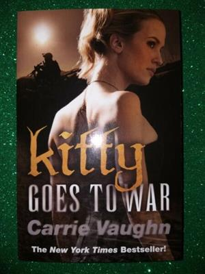 Kitty Goes To War - Carrie Vaughn - Kitty Norville #8.