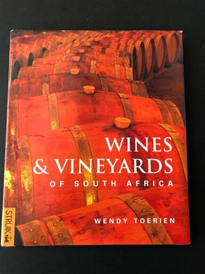 Wines and Vineyards of South Africa in Hardcover by Wendy Toerien - for the connoisseur