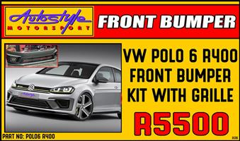 VW Polo 6 R400 Front bumper Kit R5500 Volkswagen Polo 6 Other styling options also available.  Autostyle Motorsport now offers FITMENT while you wait.