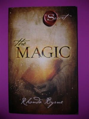 The Magic - Rhonda Byrne - The Secret Series #3.