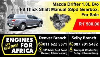 Mazda Drifter 1.8L B/o F8 Thick Shaft Manual 5Spd Gearbox For Sale