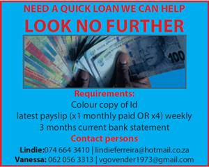 NEED A QUICK LOAN? WE CAN HELP, LOOK NO FURTHER!