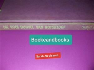 Die Rooi Duiwel Van Rotskloof - Sarah Du Pisanie.