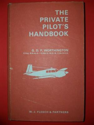 Used, The Private Pilot's Handbook - GDP Worthington - WJ Flesch - 9TH Edition. for sale  Johannesburg - East Rand