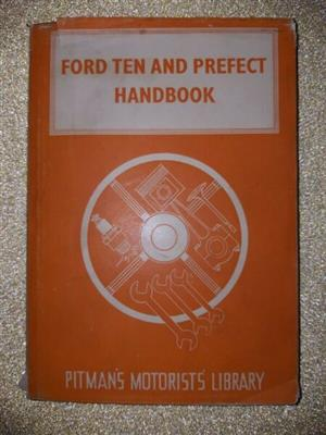 Ford Ten And Perfect Handbook - Pitmans Motorists Library - Staton Abbey.