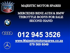 Mercedes benz & Bmw throttle bodys for sale