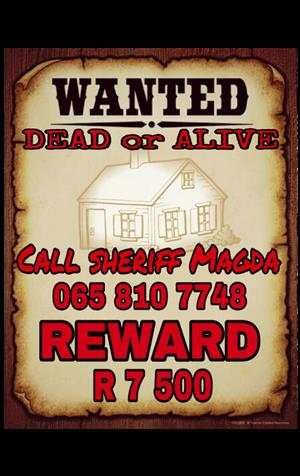 WANTED: HOUSE THAT NEEDS A FAMILY REWARDS OFFERD