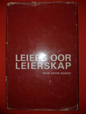 Leiers Oor Leierskap - Anton Rupert - Geteken.