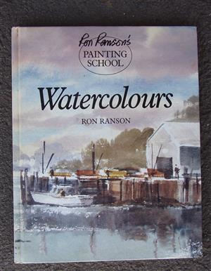 Watercolours by Ron Ranson (Hardcover) Ron Ranson`s Painting School