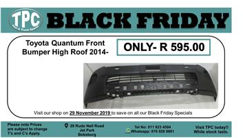 BLACK FRIDAY 29 NOVEMBER 2019  Toyota Quantum Front Bumper High Roof 2014- For Sale.