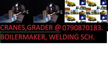 BASIC RIGGING. EXCAVATOR MACHINERY. GRADER, CRANES.DUMP TRUCKS, @0780755176.TRADE TEST.BOILERMAKER.