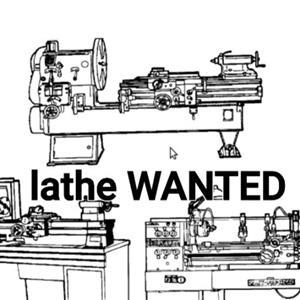 Steel lathe Wanted