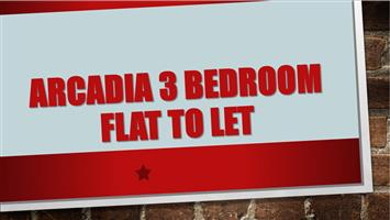 Arcadia 3 Bedroom Flat To Let