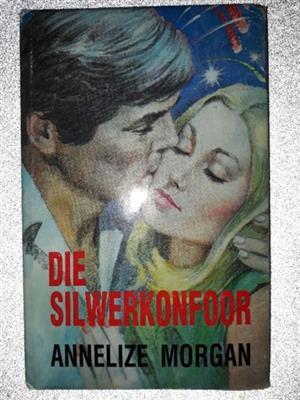 Die Silwerkonfoor - Annelize Morgan.