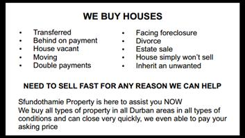 WE BUY HOUSES!!! Call Now 0844351184 (Durban)